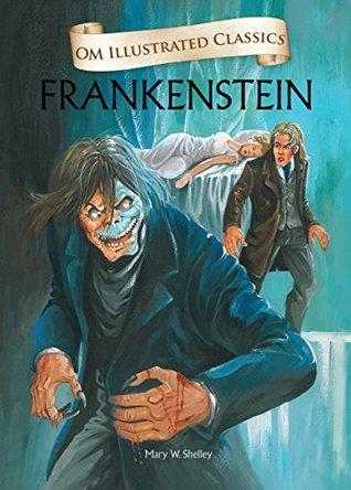Frankenstein - Om Illustrated Classics