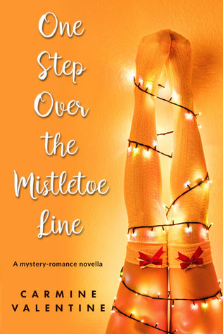 One Step Over the Mistletoe Line