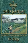 A Walk to Garabandal: A Journey of Happiness and Hope