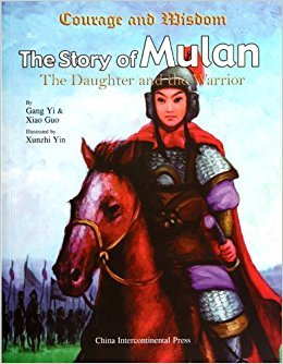 The Story of Mulan: The Daughter and the Warrior