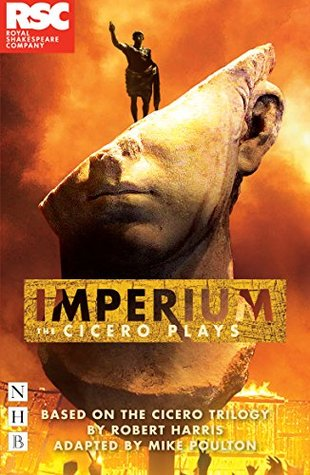Imperium: The Cicero Plays
