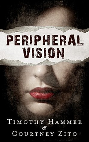 Peripheral Vision: A Supernatural Thriller