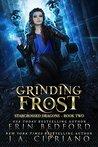 Grinding Frost: A Reverse Harem Dragon Fantasy
