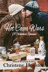 Hot Cocoa Wars: A Christmas Romance
