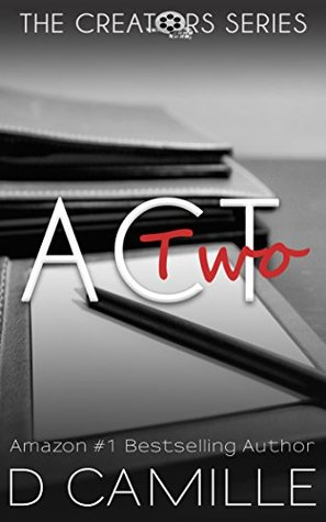 Act Two (The Creators #2)