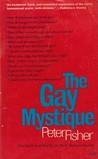 The Gay Mystique: The Myth And Reality Of Male Homosexuality