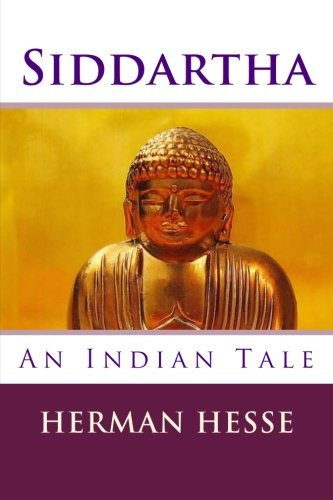 Siddartha: An Indian Tale (Volume 1)