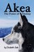 Akea - The Power of Destiny by Elizabeth Jade