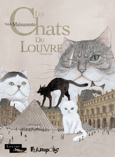 Les Chats du Louvre, Tome 1 by Taiyo Matsumoto
