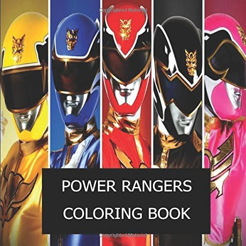 Power Rangers Coloring Book: The Best Power Rangers coloring book of 2017 !