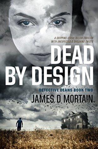 Dead by Design (Detective Deans #2)