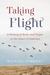Taking Flight: A History of...