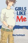 Girls Like Me by Nina Packebush