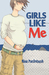 Girls Like Me by Nina Packebush