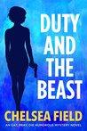 Duty and the Beast (Eat, Pray, Die Humorous Mystery #5)