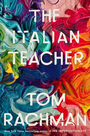 The Italian Teacher by Tom Rachman