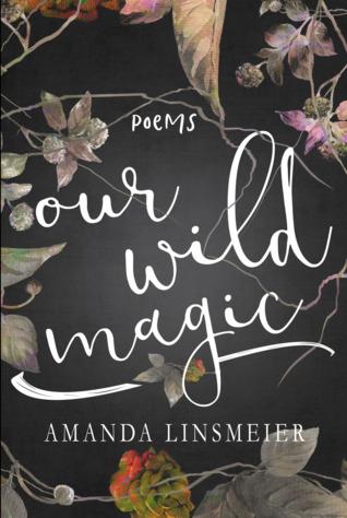 Our Wild Magic