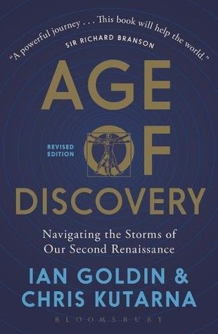 Age Of Discovery Navigating The Risks And Rewards Our New Renaissance By Ian Goldin