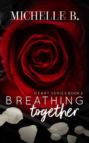 Breathing Together (Heart Series, #2)