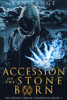 Accession of the Stone Born: Nine Realms Saga (Vigiles Urbani Chronicles Book 1)