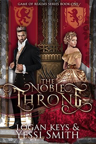 The Noble Throne: A Royal Shifter Fantasy Romance (Game of Realms Series Book 1)