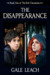 The Disappearance: Book One of The Rift Chronicles