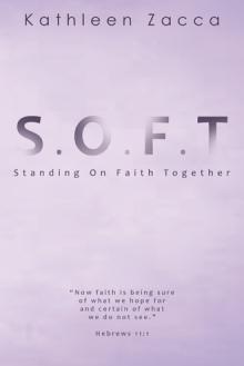 S.O.F.T.