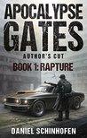 Rapture (Apocalypse Gates Author's Cut Book 1)