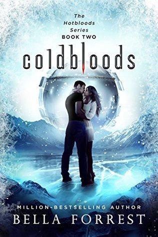 Coldbloods (Hotbloods, #2)