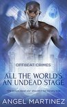 Book cover for All the World's an Undead Stage (Offbeat Crimes, #6)