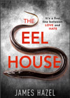 The Eel House