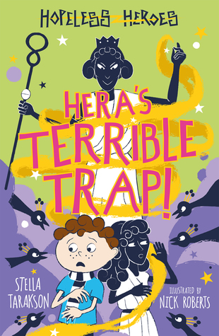 Hera's Terrible Trap (Hopeless Heroes, #2)