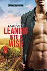 Leaning Into a Wish (Leaning Into, #3.5)