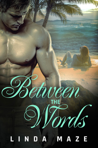 Between the Words by Linda Maze