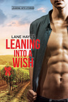 Leaning Into A Wish (Leaning Into Stories, #3.5)