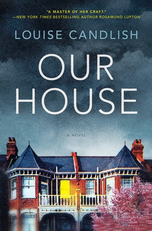 Louise Candlish: Our House