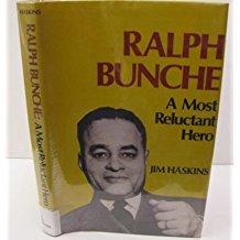 Ralph Bunche: A Most Reluctant Hero
