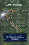 Passion's Sacred Dance(Celtic Stewards Chronicles #1)