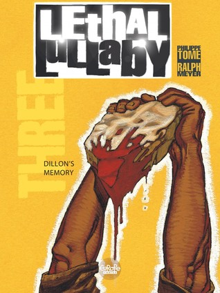 Dillon's Memory (Lethal Lullaby, #3)