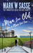 A Man Too Old for a Place Too Far (The Forgotten Child Trilogy, #1)