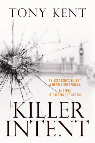 Killer Intent by Tony Kent