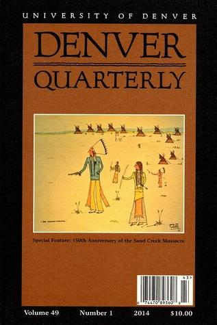 Denver Quarterly (Vol,.49 NO. 1 2014)