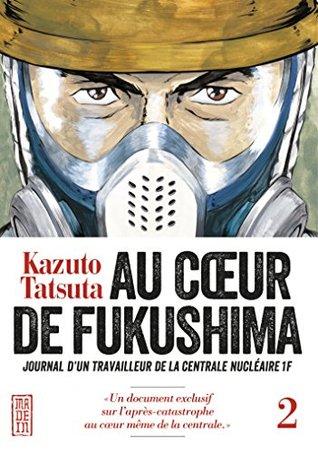 Au coeur de Fukushima - Tome 2