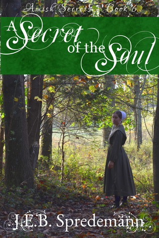 A Secret of the Soul (Amish Secrets #6)