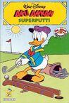 Aku Ankan Superputti (Aku Ankan Karuselli, #30)