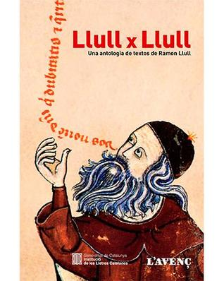 llull-x-llull-una-antologia-de-textos-de-ramon-llull