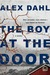 The Boy at the Door by Alex Dahl