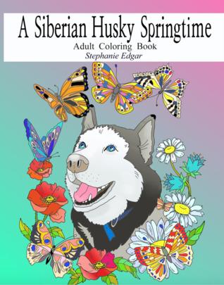 A Siberian Husky Springtime by Stephanie Edgar