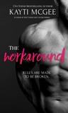 The Workaround