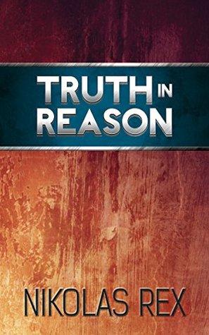 Truth in Reason
